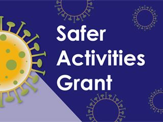 NewsFlash_COVID_SaferActivitiesGrant